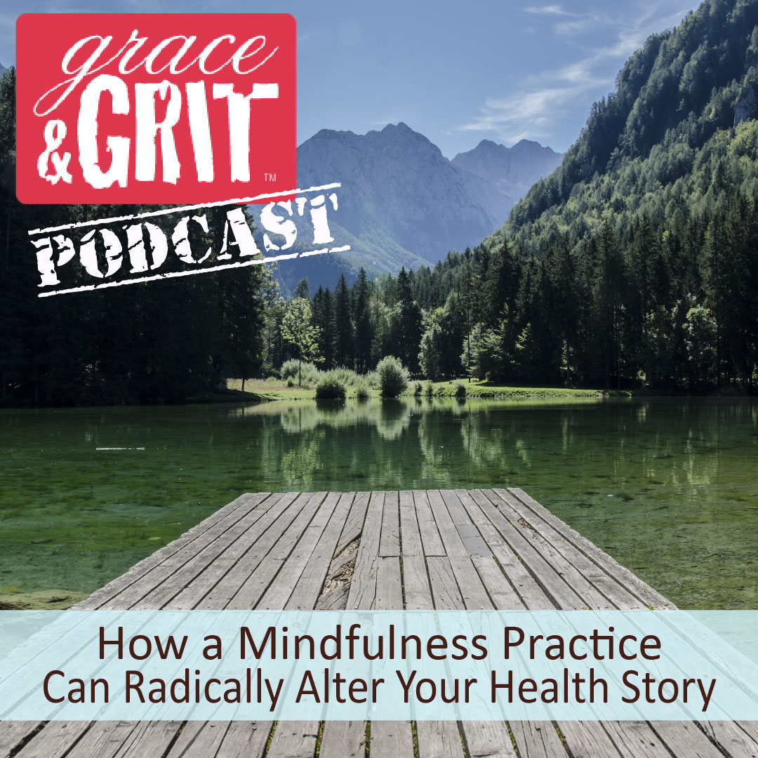 Grace & Grit Podcast: Episode 009