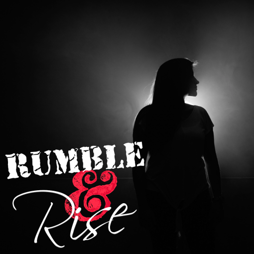 Learning to Rumble & Rise