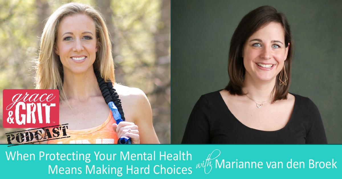 171: When Protecting Your Mental Health Means Making Hard Choices w/ Marianne van den Broek Ph.D.
