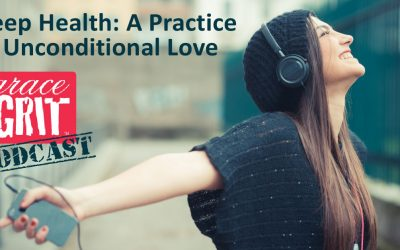180: Deep Health: A Practice of Unconditional Love