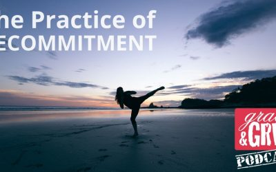 188: The Practice of Recommitment