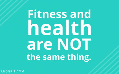 Fitness and Health Are NOT the Same Thing