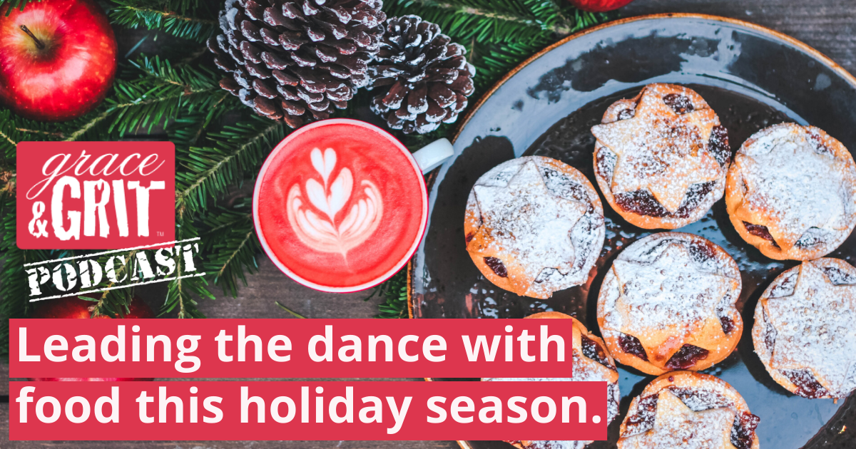 191: Leading the dance with food this holiday season.