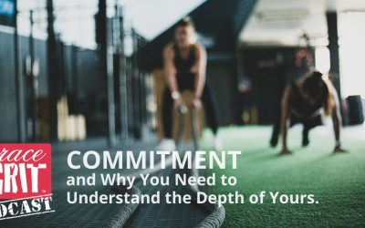 197: Commitment and Why You Need to Understand the Depth of Yours