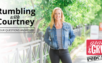202: Rumbling with Courtney: Your Questions Answered