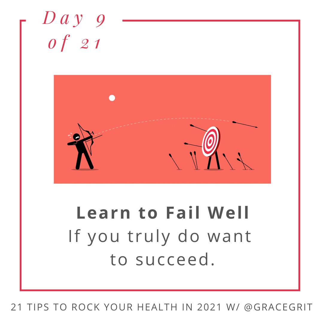 Learn to Fail Well