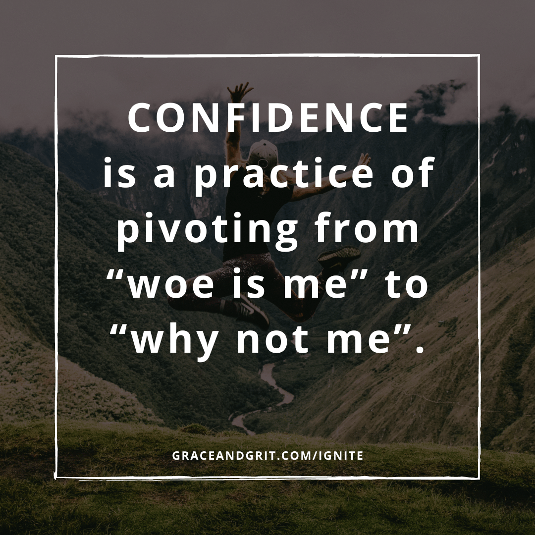 Confidence is EVERYTHING.