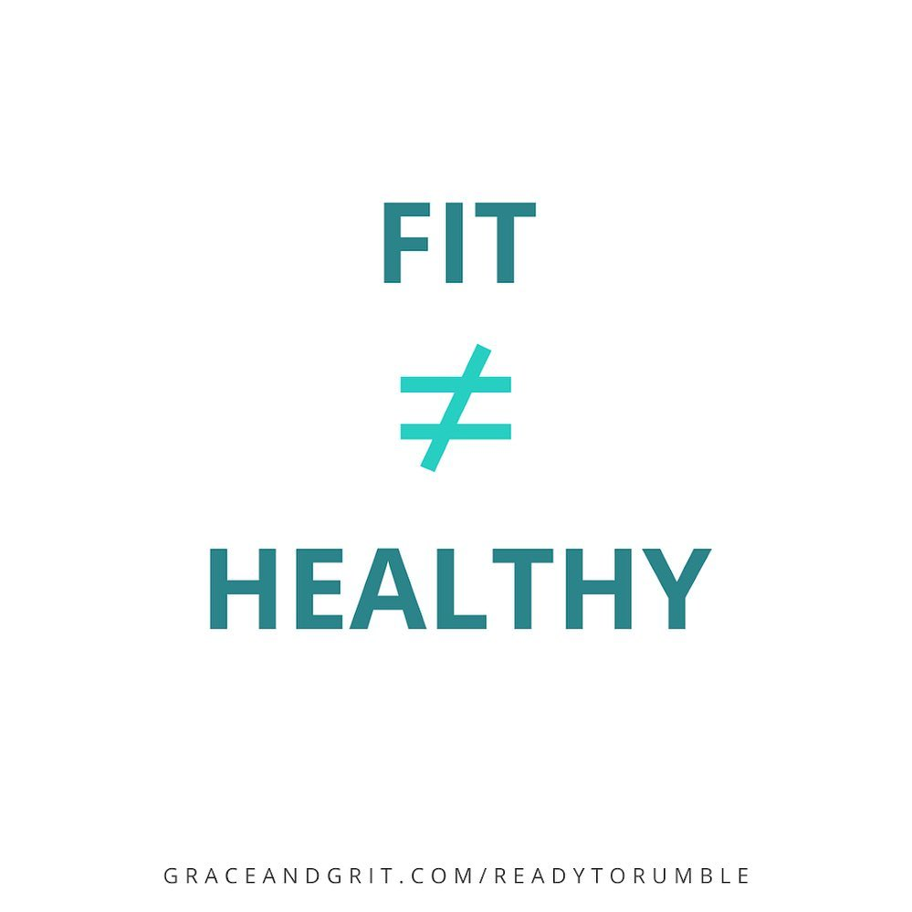 """""""Fit"""" and """"healthy"""" are not the same thing."""